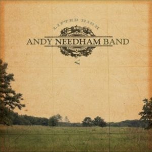 Andy Needham Band – Lifted High