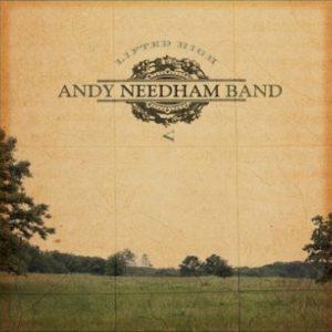 Andy Needham Band – Lifted High