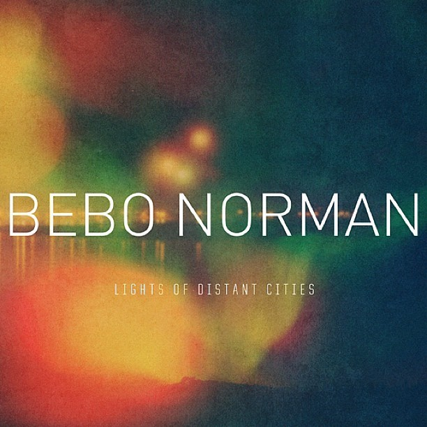 bebo norman- light of distant cities