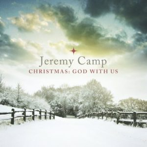 Jeremy Camp – Christmas: God With Us