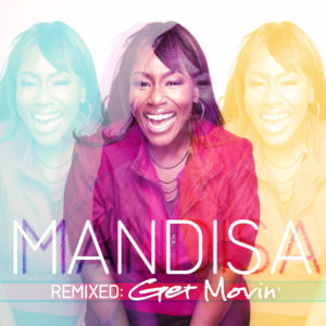 Mandisa &#8211; Remixed: Get Movin&#8217; EP
