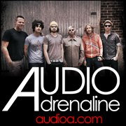 Audio Adrenaline &#8220;Kings &amp; Queens&#8221; Tour