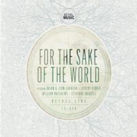 Bethel Live – For the Sake of the World