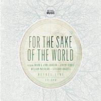 Bethel Live – For the Sake of the World