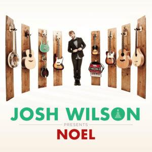 Josh Wilson – Noel