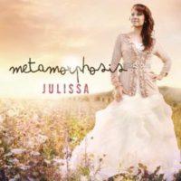 Julissa – Metamorphosis
