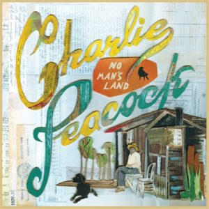 Charlie Peacock &#8211; No Man&#8217;s Land