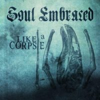 Soul Embraced Releases Artwork For Single