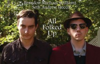 All Folked Up (Brandon Michael Williams & Seth Hecox) – Without a Spark