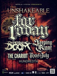 The Unshakable Tour: For Today, Impending Doom, Sleeping Giant, Texas in July