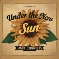 Smalltown Poets – Under the New Sun