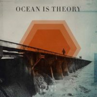 Ocean Is Theory – Future Fears