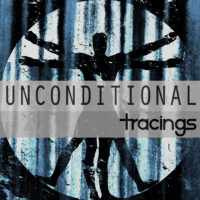 Tracings &#8211; Unconditional (EP)