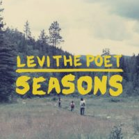 Levi The Poet – Seasons