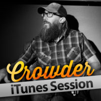 Crowder – iTunes Session
