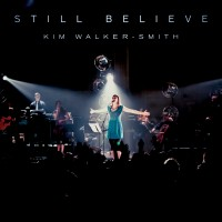 Kim Walker-Smith – Still Believe