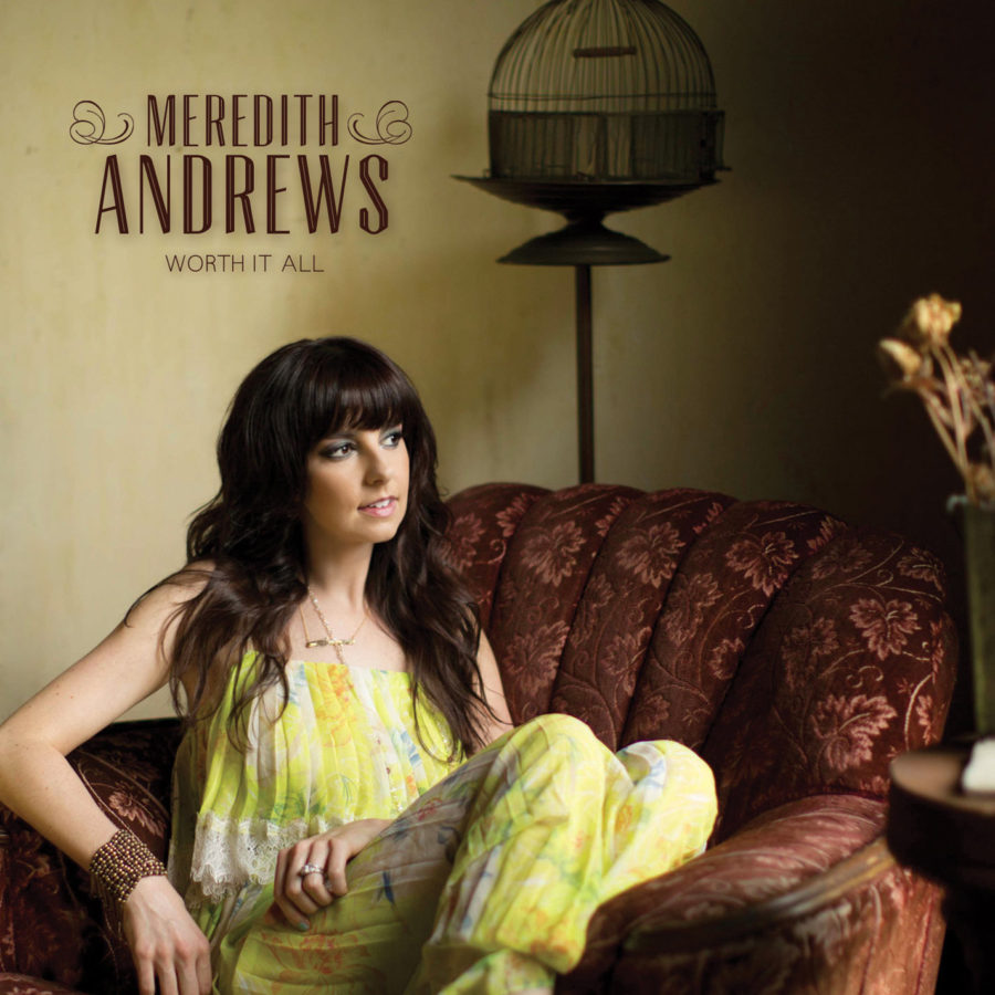 meredith andrews- worth it all