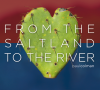 Paul Colman – From the Saltland To the River