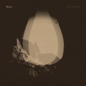 Rest. – Slaves EP