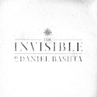 Daniel Bashta – The Invisible