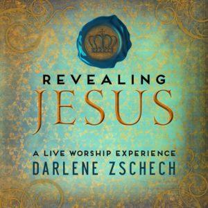 Darlene Zschech – Revealing Jesus