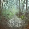 Foreverlin – Long Lost