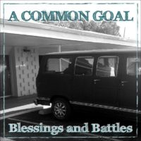 "A Common Goal Release ""Blessings and Battles"""