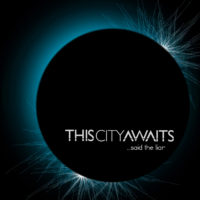 This City Awaits – …said the liar