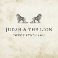 Judah & The Lion's Sweet Tennessee EP on Noisetrade