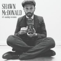Shawn McDonald – The Analogue Sessions