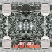 John Gold – Arthur Unknown