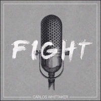Carlos Whittaker – Fight
