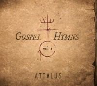 Attalus &#8211; Gospel Hymns Vol. 1