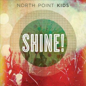 North Point Kids – Shine
