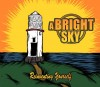 A Bright Sky - Reinventing Yourself EP