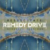 Remedy Drive - The Acoustic Sessions