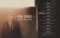 Paul Demer August Tour