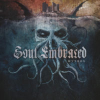 Soul Embraced – Mythos