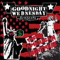 Goodnight Wednesday – The American Nightmare