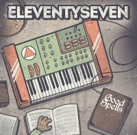 "Eleventyseven to Release ""Good Spells"" Ep September 10th"