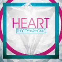 The City Harmonic – Heart