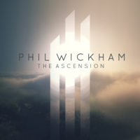 Phil Wickham – The Ascension