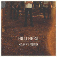 Great Forest – Me & My Friends