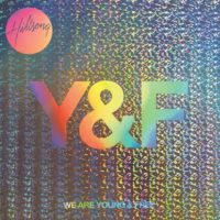 Hillsong Young and Free – We Are Young and Free