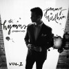 Jimmy Needham – The Hymns Sessions Vol. 1
