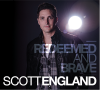 Scott England – Redeemed and Brave