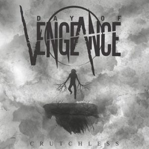 Day of Vengeance – Crutchless
