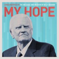 Various Artists – My Hope: Songs Inspired by the Message and Mission of Billy Graham