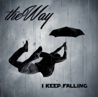 the WAY – I Keep Falling (Full Album Stream)