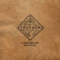 Jenny & Tyler: Songs For Freedom: A Covers EP